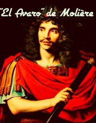 """Adaptación de la obra de teatro """"El Avaro"""" de Molière (4 personajes)"""
