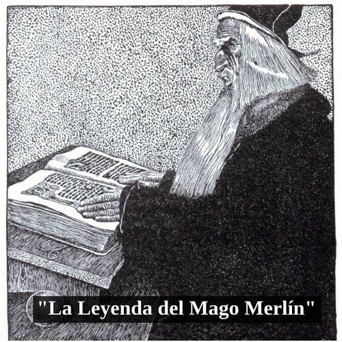 Obra La Leyenda del Mago Merlín
