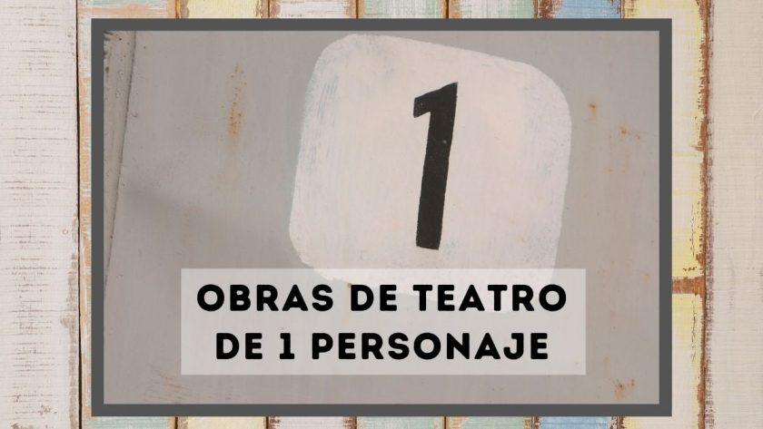 Obras de teatro de 1 personaje