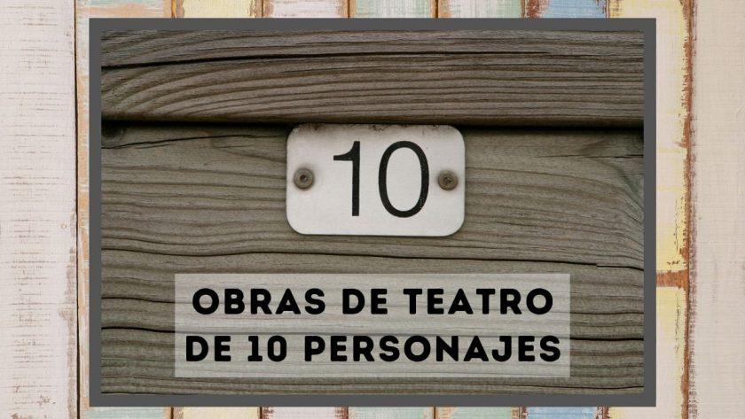 Obras de teatro de 10 personajes