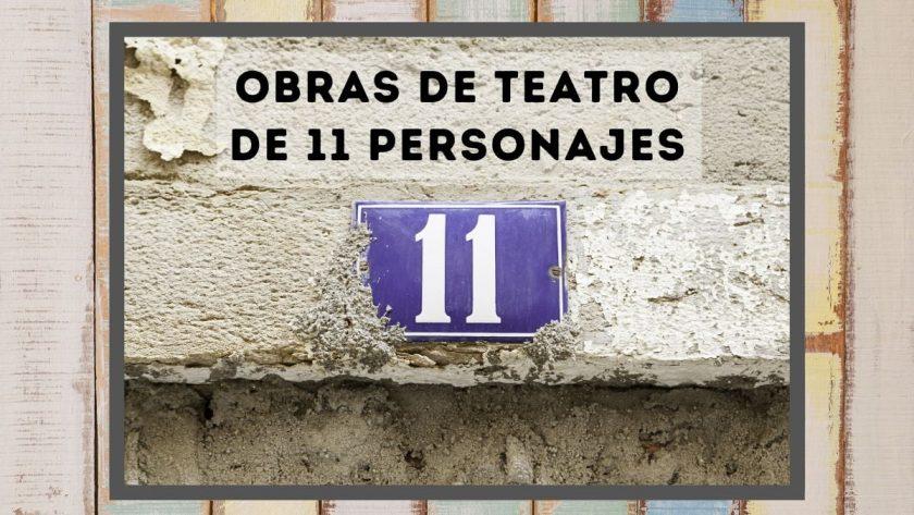 Obras de teatro de 11 personajes