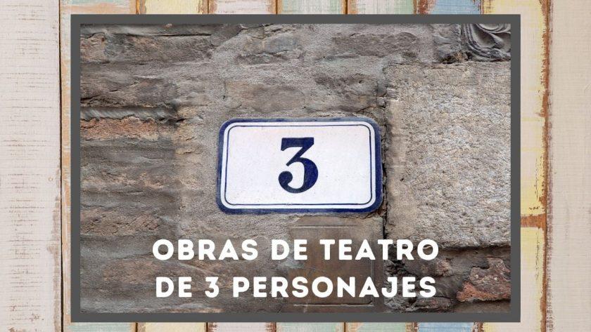 Obras de teatro de 3 personajes