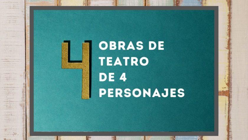 Obras de teatro de 4 personajes