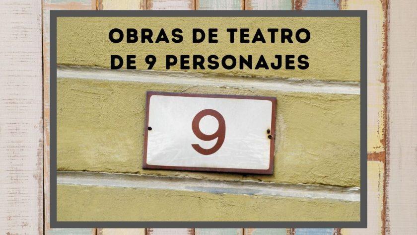 Obras de teatro de 9 personajes