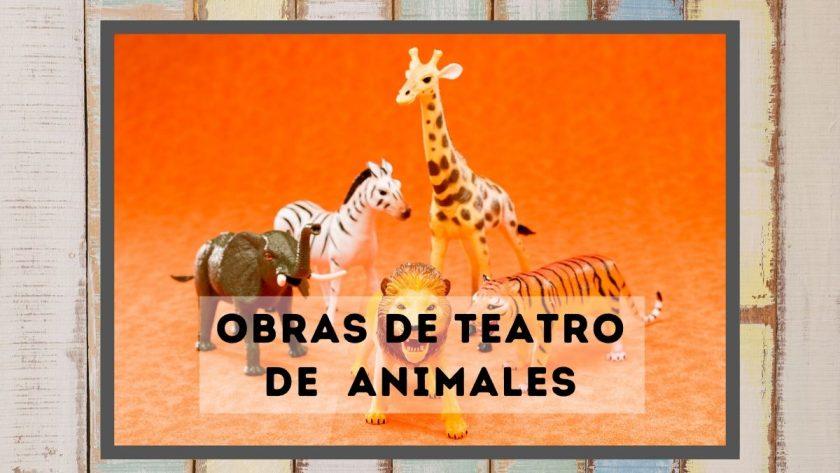 Obras de teatro de animales