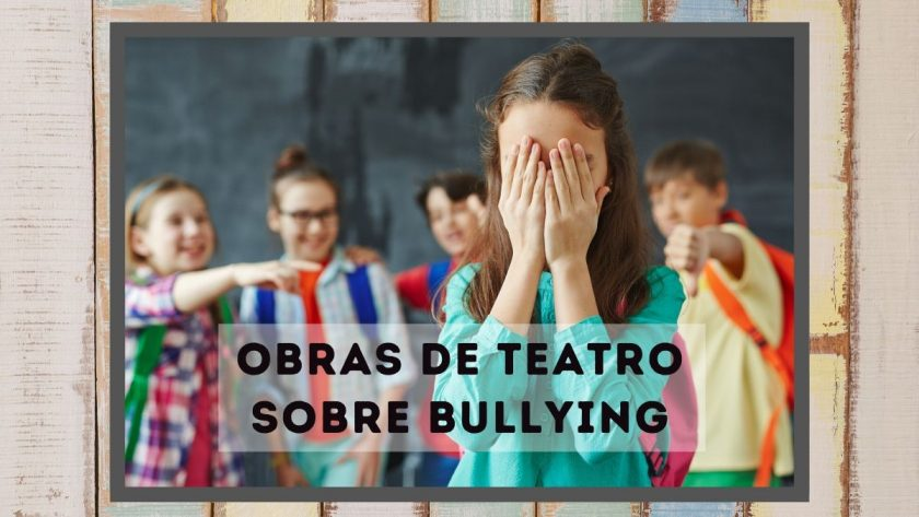 Obras de teatro sobre bullying