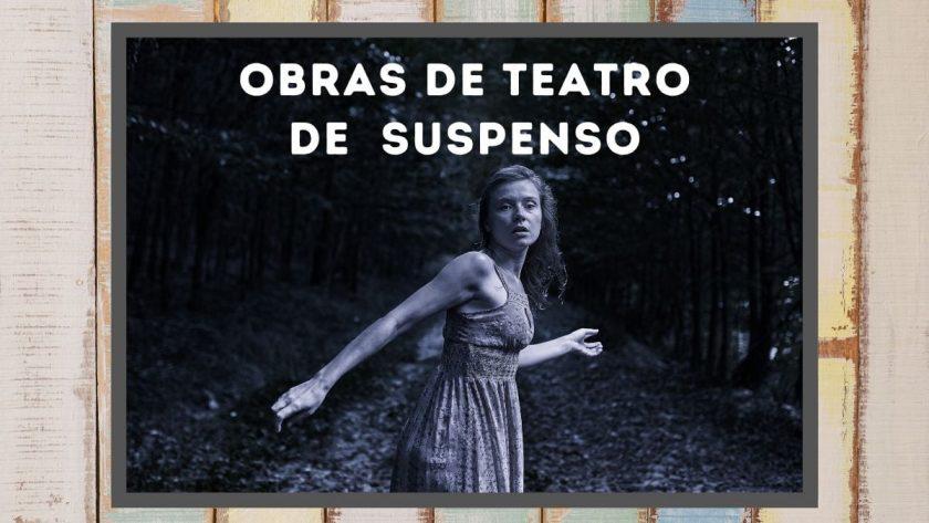 Obras de teatro de suspenso